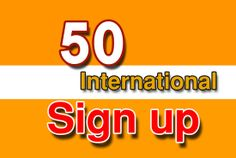 I will do 50 international real signup Your Given Site