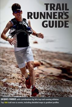 Trail Runner's Guide -eBook/ePub gives you comprehensive information on all trails as well as training gear, footwear, nutrition, events. Running Tips, Trail Running, Runners Guide, Yoga For Runners, Ultra Trail, Ultra Marathon, How To Run Faster, Three Kids, Professional Photographer