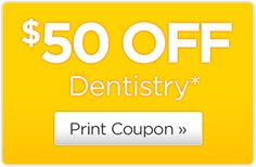 Get $50 off dentistry* when you request an appointment with a Smile Generation®-trusted dentist!