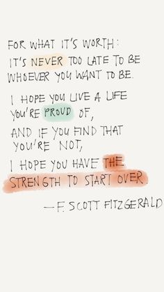 F Scott Fitzgerald quotes - motivational inspirational quotes F Scott Fitzgerald quotes - motivation Now Quotes, Words Quotes, Wise Words, Quotes To Live By, New Start Quotes, Starting Over Quotes, Faith Quotes, Cute Life Quotes, Life Gets Better Quotes