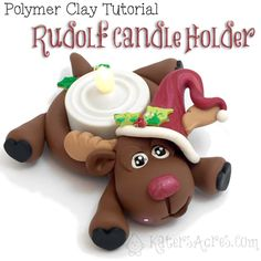 Polymer Clay Rudolf Candle Holder Tutorial by KatersAcres | Join the Club for MORE Awesome Tutorials