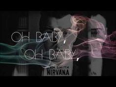 Sam Smith - Nirvana Lyrics This is my fav song right now. and i love Nirvana