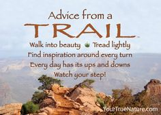 Advice from a Trail - Grand Canyon National Park -