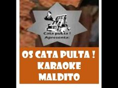 Os Cata Pulta 4 - Karaoke Maldito
