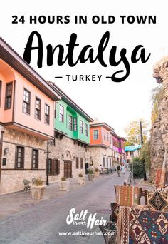 24-hours in Antalya Old Town Guide, Turkey
