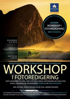 Photo Workshop #HattvikaLodge Norway Travel, Lofoten, Fishing Villages, Trip Planning, Kayaking, Adventure Travel, Tourism, Workshop, Events