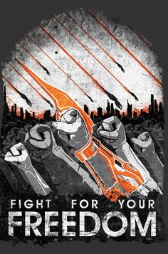 Mass Effect - Fight for your freedom.
