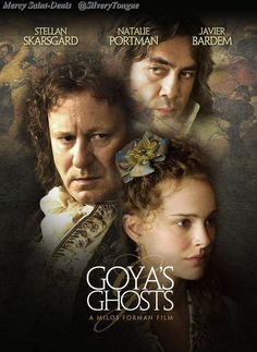 Goya's Ghosts (2006) - Painter Francisco Goya faces a scandal involving his muse, who is labeled a heretic by a monk.