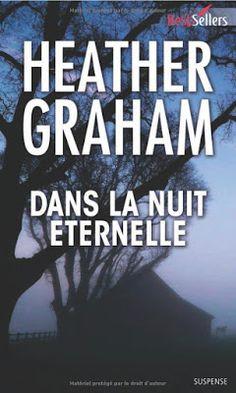 Les Reines de la Nuit: Dans la nuit éternelle de Heather Graham