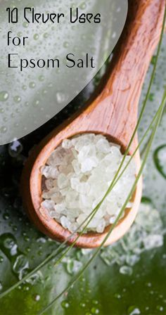 10 Clever Uses for Epsom Salt