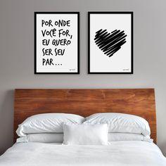 Santa Casinhola - Quadros para quarto de casal - Por onde você for, eu quero ser seu PAR  Decoracao quarto casal #decoracaoromantica #decoracaopretaebranca #decoracaominimalista #decoracaoquartocasal