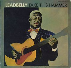 Leadbelly Leadbelly Vol 2 We Shall Be Free