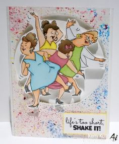 Art Impressions STAMPtember Exclusive DANCE IT OUT SET Cling Stamps 4728E Art Impressions & Simon Says Stamp ... handmade card. girlfriends, Ai, dancing, friends