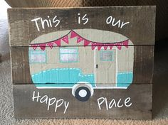 Handprinted Happy Camper Retro Sign by 3BusyBeesCreations on Etsy