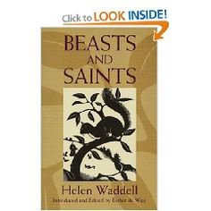 Age 08 ~ Saint Stories ~ Resource ~ Beasts and Saints - Helen Waddell