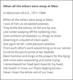 Seamus Heaney's 'When All the Others were Away at Mass' has been chosen as Ireland's best-loved poem of the last one hundred years. I love this poem, it's wrought with emotion & rich in memory. CMcB