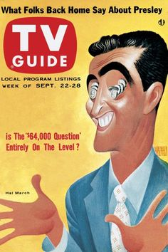 Hal March of THE $64,000.00 QUESTION - 1956 - TV GUIDE