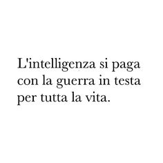 💥💥💥💥💥💥💥💥💥💥 #frasi #pensieri #aforismi #frasitumblr Words Quotes, Life Quotes, Sayings, Italian Quotes, Clever Quotes, Tumblr Quotes, True Stories, Sentences, Quote Of The Day