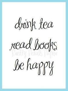 Tea Quotes, Book Quotes, Quotes About Tea, Tea Time Quotes, Tea Lover Quotes, Fonts Quotes, Good Books, Books To Read, Tea Reading