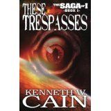These Trespasses (The Saga of I) (Kindle Edition)By Kenneth W. Red Dot Scope, Hunting Boots, Cuff Sleeves, Aliens, It Cast, Men's Footwear, Ice Fishing, Boating, Saga