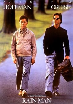 Rain Man (1988) Fast-talking yuppie Charlie Babbitt is forced to slow down when he meets a brother he never knew he had, an autistic savant named Raymond (Dustin Hoffman, in an Oscar-winning role) who's spent most of his life in an institution. When their wealthy father dies, leaving everything to Raymond, Charlie takes his unusually gifted older brother on a life-changing cross-country odyssey that neither is likely to forget.