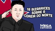18 fatos bizarros sobre a Coreia do Norte