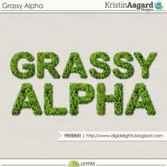 Digi Delights by Kristin | Grassy Alpha I'm re-releasing it here today as a freebie