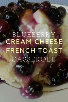 Blueberry cream cheese french toast casserole is the breakfast recipe you've been looking for! Perfect for holiday brunch!