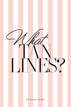 What Tan Lines?