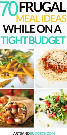 70 cheap and Frugal Meal Ideas For A Tight Budget. I love these money saving ideas.