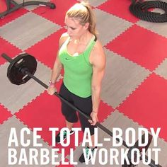 Try this effective total-body barbell workout to enhance your strength and flexibility