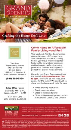 New Homes for Sale in Lake Elsinore, California  Brokers Invited at Cottage Lane's Grand Opening This Sat. 6/3 at Lake Elsinore!  Broker's Welcome ...  June 3rd 11am to 2pm  - Tour Model Homes  |  Enjoy Fun and Games!  Come see these open and inviting living spaces  |  3 to 5 Bedrooms  |  2 to 3 Bathrooms  |  Two Story Single Family Homes  |  From the Low $300,000s    http://www.fhcommunities.com/communities/community-detail/cottage-lane-17.cfm