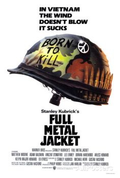 High resolution official theatrical movie poster ( of for Full Metal Jacket Image dimensions: 1945 x Directed by Stanley Kubrick. Starring Matthew Modine, Adam Baldwin, Vincent D'Onofrio, R. Best Movie Posters, Classic Movie Posters, Cinema Posters, Event Posters, Stanley Kubrick, Film Movie, See Movie, Jaws Movie, Iconic Movies