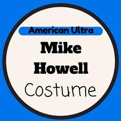 Mike Howell Costume (American Ultra) • Seasonal Craze