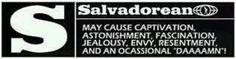 Haha. Salvadorians...  ;)