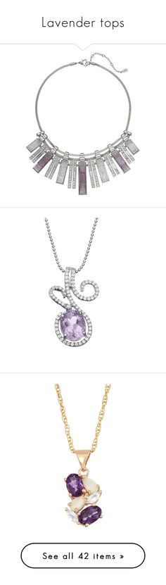 """""""Lavender tops"""" by kikikoji ❤ liked on Polyvore featuring jewelry, necklaces, imitation jewellery, jennifer lopez, silver tone necklace, mesh jewelry, collar jewelry, purple, cz pendant necklace and amethyst necklace pendant"""