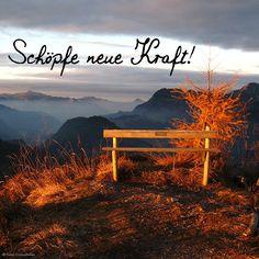 Schöpfe neue Kraft! #justaway #travel #quotes #wellness #energie #natur #urlaub #reisen