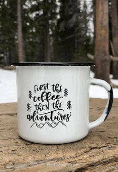Campfire style coffee mug | First the coffee, then the adventures | white and black chippy paint look | rustic farmhouse decor | coffee gift for camper or glamper | RV or travel trailer accessory | gift idea for mom or mother's day | camping coffee in style | #affiliate