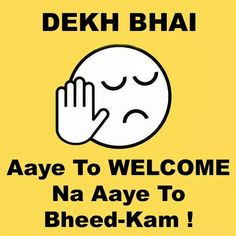 The most trending topic over the internet is Dekh Bhai pics. Get all these dekh bhai images whatsapp DP trolls images. Dekh bhai memes images for whatsapp DP. Me Quotes Funny, Desi Quotes, Funny Attitude Quotes, Comedy Quotes, Funny Thoughts, Badass Quotes, Jokes Quotes, Insulting Quotes, Memes