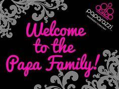 Welcome to the papa family Paparazzi Display, Paparazzi Jewelry Displays, Paparazzi Accessories, Paparazzi Jewelry Images, Paparazzi Photos, Paparazzi Fashion, Welcome New Members, Welcome To The Team, Paparazzi Logo