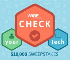 $10,000 Cash From AARP Sweepstakes. Ends: 01/14/2017 Value: $10,000 Eligibility: Other Daily Entry