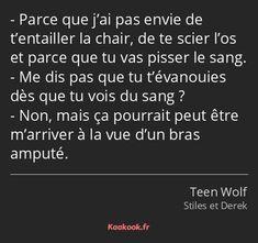 Stiles Teen Wolf, Teen Wolf Scott, Citations Teen Wolf, Citations Film, Teen Wolf Quotes, Teen Wolf Funny, French Quotes, Dylan O'brien, Robert Downey Jr