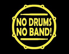 NO DRUMS - NO BAND