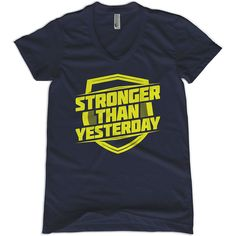 Stronger Than Yesterday Women's T-Shirt – Ministry of Sweat  Every fitness enthusiast's mantra. Great shirt to workout in.