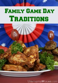 Fun football food- YUM! My Family Game Day Traditions (sponsored)