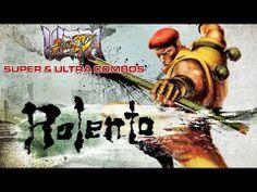 Rolento - Super & Ultra Combos - Ultra Street Fighter IV