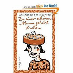 Wie ein kleiner Junge sich die Welt denkt: Buch von Lukas Göhlich (der Junge) und Thomas Müller (sein Vater, der Illustrator).
