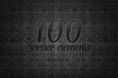 100 Border Elements by GarryKillian on Creative Market
