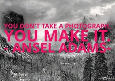 Ansel Adams #Photography quotes