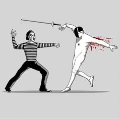 He didn't even see it coming… Never fight with a mime. They are related to clowns, and the only good clown is the bullet-riddled corpse of one.